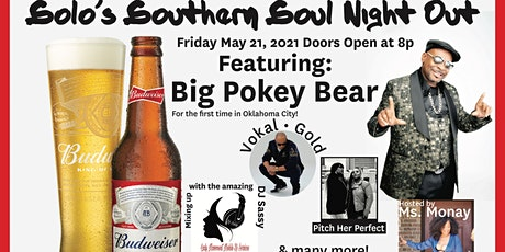 Solo's Southern Soul Night Out featuring Big Pokey Bear tickets