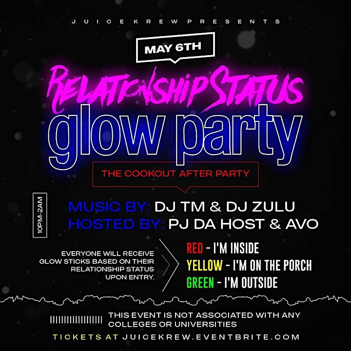 The COOKOUT AFTERPARTY (Relationship Status Glow Party) image