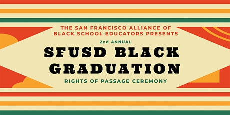 Resounding Resilience Rising: SFUSD Rites of Passage Ceremony tickets