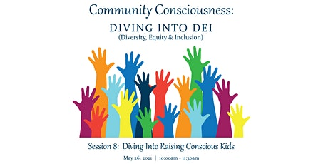 Diving Into Raising Conscious Kids tickets