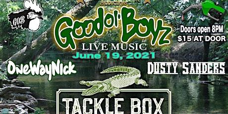 Good Ol' Boyz at The Tackle Box tickets