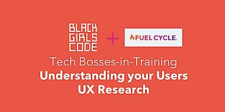 Black Girls CODE + Fuel Cycle present: Understanding your Users tickets