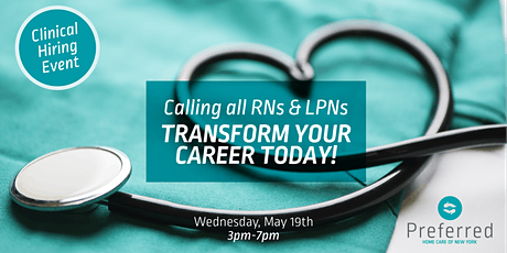 CALLING ALL RNs & LPNs! Clinical Hiring Event - May 19th tickets