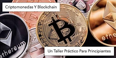 Criptomonedas Y Blockchain: Un Taller Práctico Para Principiantes entradas