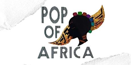 Pop of Africa Pop Up Shop tickets