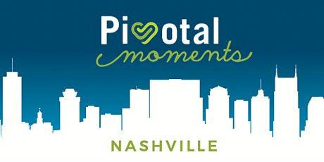 Pivotal Moments Nashville at City Winery tickets