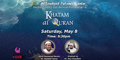 Khatm Al-Quran Annual Fundraising tickets