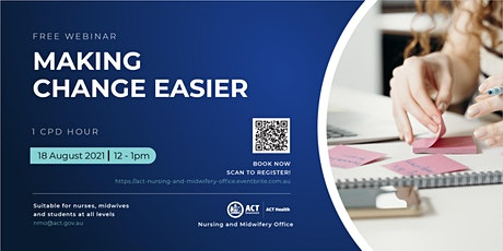 Making Change Easier - A Webinar for Nurses and Midwives tickets