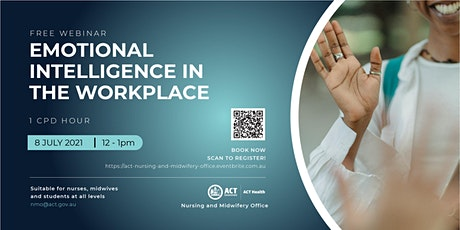 Emotional Intelligence in the Workplace - A Webinar for Nurses and Midwives tickets