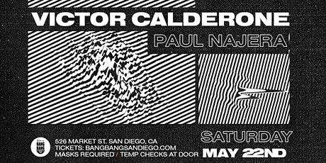 Victor Calderone at Bang Bang | SAT 05.22.21 boletos