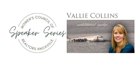 Women's Council of REALTORS Knoxville PRESENTS Vallie Collins tickets