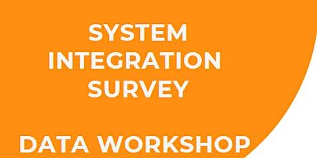 System Integration Survey Data Workshop INNER GIPPSLAND tickets