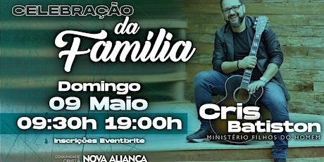 CELEBRAÇÃO DA FAMÍLIA - 09/05/2021 ingressos