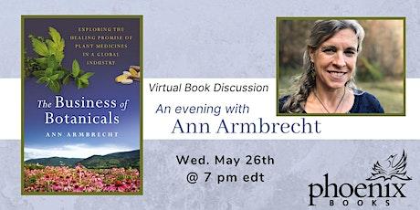Ann Armbrecht: The Business of Botanicals tickets