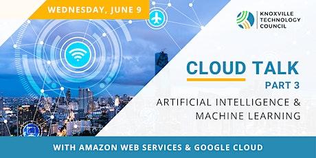 Cloud Talk Part 3: Artificial Intelligence & Machine Learning boletos