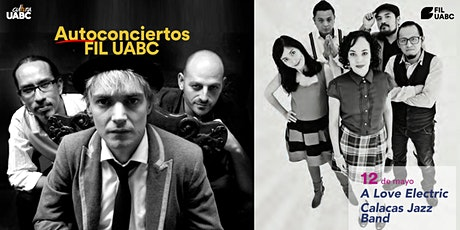 Autoconcierto FIL: Calacas Jazz Band | A Love Electric entradas