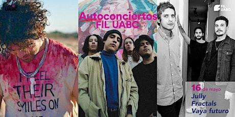 Autoconcierto FIL: Jully | Fractals | Vaya Futuro tickets