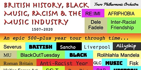 British History, Black Music, Racism & The  Music Industry 1507-2020 tickets