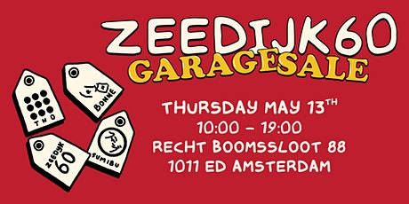 Zeedijk 60 - Garage Sale tickets