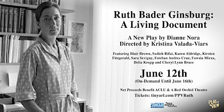 Play-PerView: Ruth Bader Ginsburg: A Living Document tickets