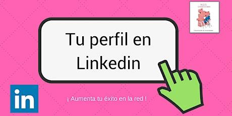 Tu perfil exitoso en Linkedin #Adistancia ingressos