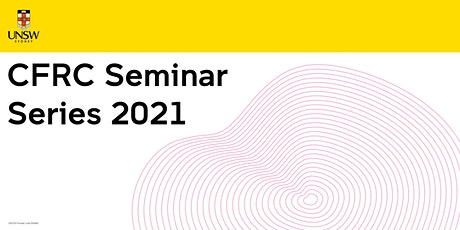 CFRC Seminar Series 2021 - 14th May 2021 tickets