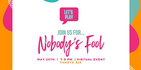 Nobody's Fool! Adult Game Night and Sexuality Education tickets