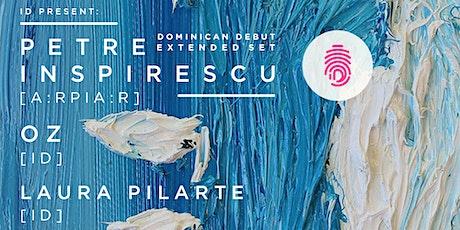 ID present: Petre Inspirescu (Dominican Debut), OZ & Laura Pilarte entradas