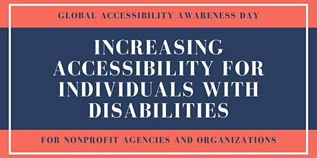 Increasing Accessibility for Individuals with Disabilities tickets