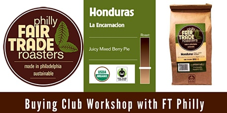 Buying Club Workshop with Fair Trade Philadelphia tickets