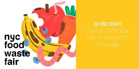 Beyond Scraps: Strategies for Reducing Food-Related Plastics & Packaging tickets