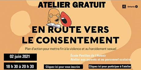 """Atelier gratuit """"En route vers le consentement"""" École Pavillon de l'Avenir billets"""
