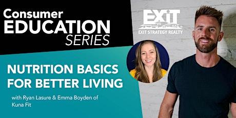 Nutrition Basics for Better Living tickets