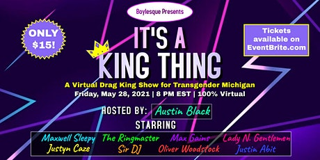 Boylesque Presents: It's A King Thing - A Virtual All Drag King Show! tickets