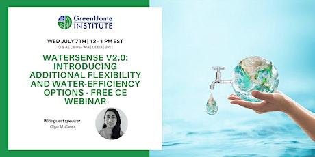 WaterSense V2.0: flexibility and water-efficiency options - Free CE Webinar tickets