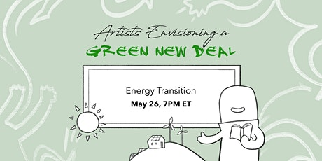 Artists Envisioning a Green New Deal: Energy Transition tickets