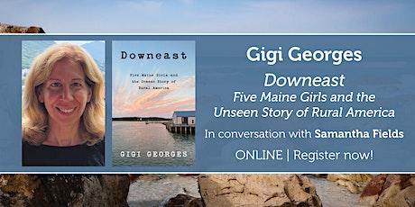 "Gigi Georges presents ""Downeast"" w/ Samantha Fields tickets"