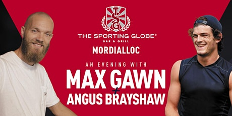 An Evening with Max Gawn & Angus Brayshaw - Mordialloc tickets