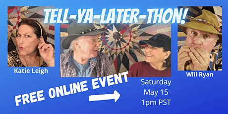 Will Ryan and Katie Leigh--Tell-Ya-Later-Thon! tickets