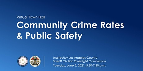Town Hall on Community Crime Rates & Public Safety tickets