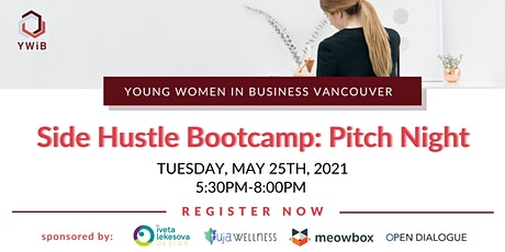 YWiB Side Hustle Bootcamp: Pitch Night tickets
