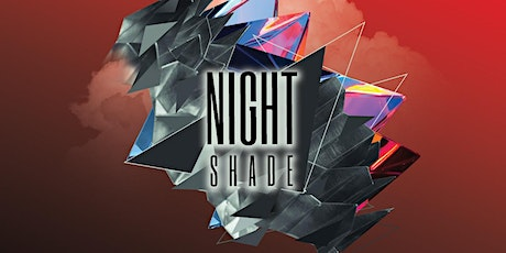 """What's Good Chicago & Trifecta Presents """"Night Shade"""" 5/14 tickets"""