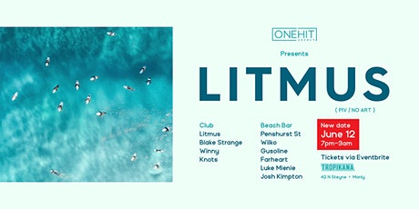 One Hit Agency presents Litmus tickets