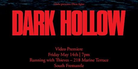 Movie Premiere of GLOBE's new film DARK HOLLOW tickets