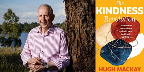 Author Talk: The Kindness Revolution with Hugh Mackay tickets