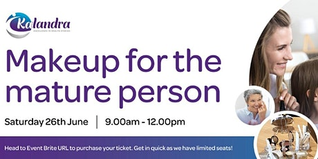 Makeup for the mature person - an informative morning tickets