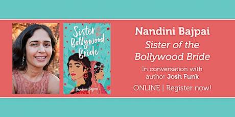 "Nandini Bajpai presents ""Sister of the Bollywood Bride"" w/ Josh Funk entradas"