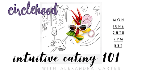 Intuitive Eating 101 with Alexandra Carter tickets