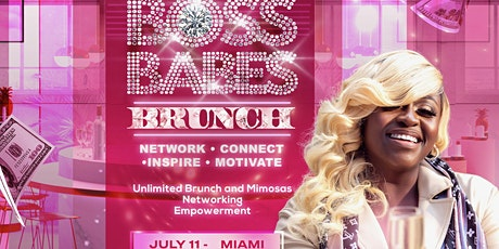 Niva The Diva Presents - The 1st Annual Boss Babes Brunch tickets