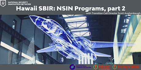Hawaii SBIR: National Security Innovation Network, Part 2 tickets